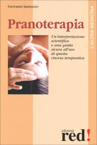 Pranoterapia - Libro di Giovanni Iannuzzo