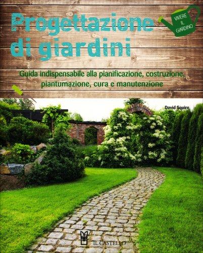 Progettazione di Giardini - A. Bridgewater e G. Bridgewater