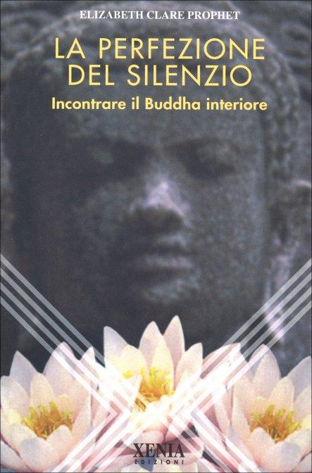 Elizabeth clare prophet la perfezione del silenzio buddha interiore - Il giardino di elizabeth ...