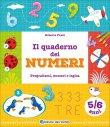 Il Quaderno dei Numeri - 5/6 Anni Roberta Fanti