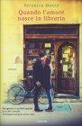 Quando l'Amore Nasce in Libreria Veronica Henry