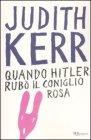 Quando Hitler Rubò il Coniglio Rosa Judith Kerr
