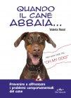 Quando il Cane Abbaia... (eBook) Valeria Rossi
