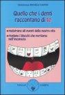 Quello che i Denti Raccontano di Te Michèle Caffin