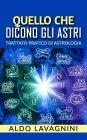 Quello che Dicono gli Astri eBook Aldo Lavagnini