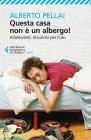 Questa Casa Non � un Albergo! - eBook Alberto Pellai