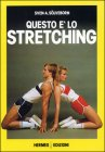 Questo � lo Stretching