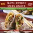 Quinoa, Amaranto e Grano Saraceno