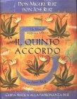 Il Quinto Accordo Don Miguel Ruiz