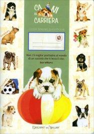 Quaderno di Viaggio - Cani in Carriera