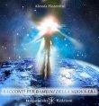 Racconti per Bambini della Nuova Era (eBook) Alessia Fiorentini