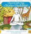 I Racconti dello Yoga - La Storia di Huddain