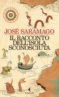 Il Racconto dell'Isola Sconosciuta - Jos� Saramago
