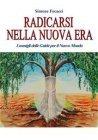Radicarsi nella Nuova Era (eBook) Simone Focacci