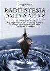 Radiestesia dalla A alla Z (eBook) Giorgio Picchi