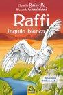 Raffi, l'Aquila Bianca - Claudia Rainville