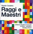 Raggi e Maestri - Audiolibro Ruben Cedeno