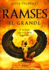 Ramses il Grande Joyce Tyldesley