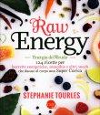 Raw Energy - Energia del Crudo Stephanie Tourles