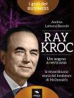 Ray Kroc - Un Sogno Americano eBook