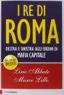I Re di Roma - Lirio Abbate, Marco Lillo