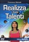 Realizza i Tuoi Talenti - Videocorso in DVD