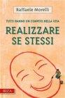 Realizzare Se Stessi (eBook) Raffaele Morelli