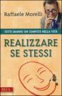 Realizzare Se Stessi Raffaele Morelli