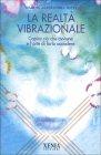 La Realtà Vibrazionale