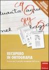 Recupero in Ortografia Luciana Ferraboschi, Nadia Meini