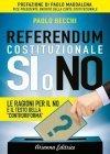 Referendum Costituzionale: Si o No eBook Paolo Becchi