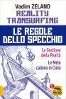 Reality Transurfing - Le Regole dello Specchio - Vadim Zeland