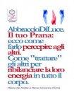 Reiki - Abbraccio di Luce. Il Tuo Prana (eBook) Marco Fomia, Milena De Mattia