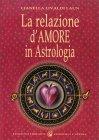 La Relazione d'Amore in Astrologia Lianella Livaldi Laun