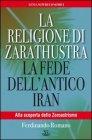 La Religione di Zarathustra