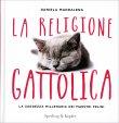 La Religione Gattolica Daniela Maddalena