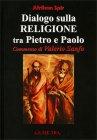 Dialogo sulla Religione tra Pietro e Paolo