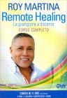 Remote Healing - Corso Completo - Roy Martina