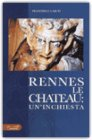 Rennes le Chateau: un'inchiesta