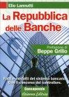 La Repubblica delle Banche Elio Lannutti