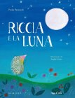 Riccia e la Luna Sophie Fatus Paola Parazzoli