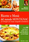 Ricette e Menu' del Metodo Montignac - Michel Montignac