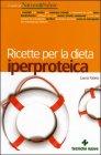 Ricette per la Dieta Iperproteica