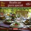 Ricette per Giorni Speciali Piera Lunardon Rosanna Passione