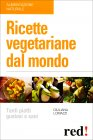 Ricette Vegetariane dal Mondo Giuliana Lomazzi
