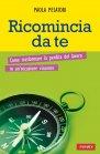 Ricomincia da Te (eBook) Paola Pesatori