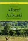 Riconoscere Alberi e Arbusti Tipici del Territorio Padano Maria Rosa Macchiella