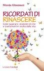 Ricordati di Rinascere (eBook) Nicola Ghezzani