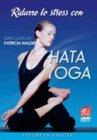 Ridurre lo Stress con Hata Yoga - DVD