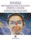Riflessologia Facciale Dien Chan - eBook Beatrice Moricoli, Vittorio Bergagnini